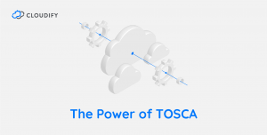 Cloudify TOSCA